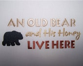 An Old bear lives here Machine Embroidery Design Pattern-INSTANT DOWNLOAD
