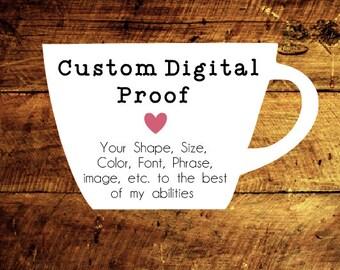 Custom Digital Tag Proof Before Purchase