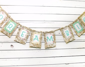 DREAM BIG Banner in Burlap and Lace, Vintage Style Wall Decor for the Modern Nursery