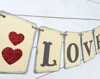 LOVE banner, valentine banner, wedding banner, cream, gray red, baby shower banner, engagement banner, valentine photo prop, baby photo prop