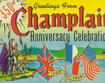 Unused Vintage Postcard 350th Anniversary Celebration Greetings from Champlain 1959