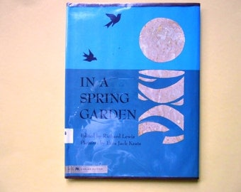 In a Spring Garden, a Vintage Children's Poetry Book, Pictures by Ezra Jack Keats