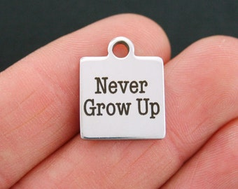 Never Grow Up Stainless Steel Charm - Exclusive Line - Quantity Options - BFS314