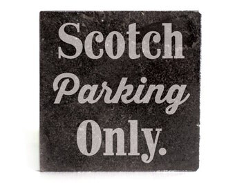 Coasters Set of 4 - black granite laser - 9961 Scotch parking Only!