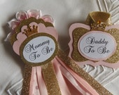 Mommy to Be & Daddy to Be Set, Pink, Gold, Princess, Corsage Pin, Baby Shower, Maternity sash flower, Photo Prop
