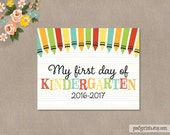 First Day of Kindergarten Printable Sign - 8 x 10 Printable First Day of School Sign 2016 - 2017 - INSTANT DOWNLOAD - 504