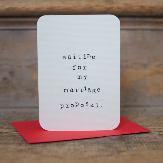 Mardy Mabel Anti Valentines Card: waiting for my marriage proposal