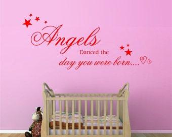 Angels Danced the Day You Were Born Quote - Matt Vinyl Wall Art Sticker Decal Mural  70cm Wide