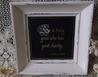 Thomas A Kempis Quote, framed shabby white and black, vintage framed quote