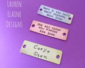"Custom Hand Stamped Bracelet Tags or Charms- Copper, Brass, or Aluminum 1/2"" x 1 1/2"""