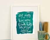 Micah 6:8 Act Justly Love Mercy Walk Humbly Paint Scripture Wall Art Bible Verse Handlettered Printable Instant Download