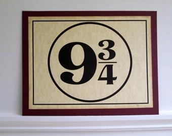 Harry Potter sign, Hogwarts sign, Platform 9 3/4 sign