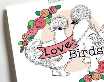 Love Birds Valentine chicken card silkie, farm birds, hen