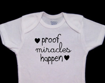 Proof Miracles Happen Sweet Cute Baby Onesie Bodysuit
