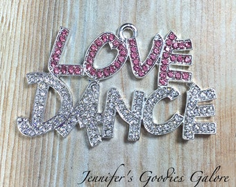 48X30mm Rhinestone LOVE DANCE Pendant in Pink and Clear, Dance Pendant, Chunky Bead Necklace, Chunky Necklace, DIY Necklace, Ballet, Tap
