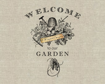 Welcome to Our Garden. Instant Download Digital Image No.385 Iron-On Transfer to Fabric (burlap, linen) Paper Prints (cards, tags)