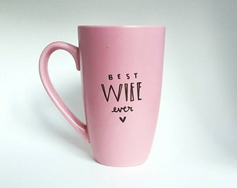 Best Wife Ever, Halloween, Under 25, Gift for Her, Love Quote Coffee Tea Mug, 14 oz Pink, Dishwasher Safe