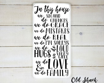 In this house we do...- wood sign, hand painted, house rules, family rules (#1-8-032)