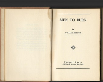 RARE VINTAGE BOOK, Men To Burn by William Arthur, 1949 Sound Hardcover Book, Phoenix Press, Saleswoman, Marriage, Fred, Shirley, Marriage