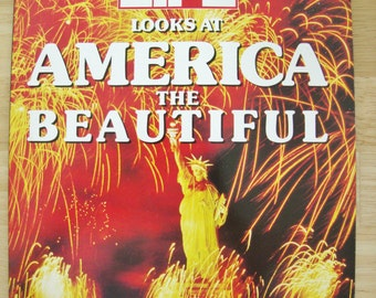 Life Magazine America The Beautiful 1990 Photography Life Looks at America the Beautiful