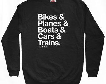 How I Travel Sweatshirt - Men S M L XL 2x 3x - Vacation Shirt - Bike, Plane, Boat, Car, Train - 4 Colors
