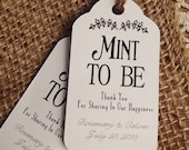 Mint to Be Wedding Favour SMALL Tag Set Mint Theme Wedding Birthday Bridal Shower Engagement Shower Party Mint To Be Thank You for Sharing