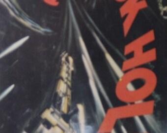 "Vintage SciFi: ""The Black Hole"" Alan Dean Foster, 1979 Disney Film Screenplay Adaptation with dustjacket"