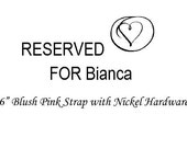 RESERVED FOR BIANCA
