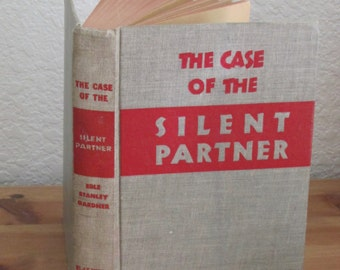 Erle Stanley Gardner The Case of the Silent Partner Hardcover Book 1946 Reprint