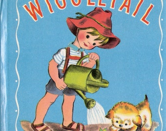 Wiggletail Vintage Whitman Tell A Tale Book Story and Illustrations by Charlie