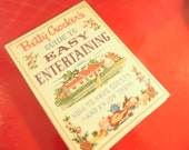 Mid Century Cookbook - Betty Crocker's Guide To Easy Entertaining - First Edition