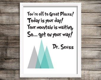 Dr. Seuss Art Print.  You're off to great Places Art Print 8X10 ~ Digital Download.