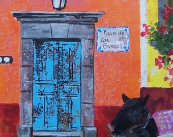 """The house of donkeys with blue old door in San Miguel de Allende Mexican town original art acrylic on board 11 """"x 14"""""""