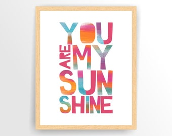 Printable Nursery quote print You are my sunshine Rainbow, Printable, DIY,  INSTANT DOWNLOAD (TIPO0048 )