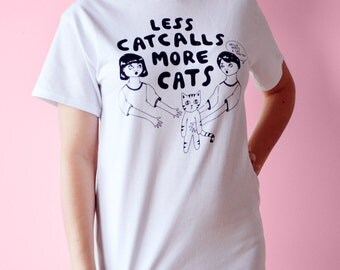Size M/L - Less Catcalls More Cats T-shirt