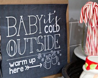 Baby It's Cold Outside-Warm up Here Hosting Holiday PDF Printable Download