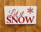 Let it Snow customizable rustic hand painted Christmas sign