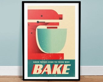 Good Things Come To Those Who Bake - Vintage Poster - Retro Art Print