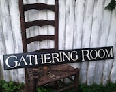 Gathering Room Long Wooden Sign with Decorative Routed Edge 5.5 x 44