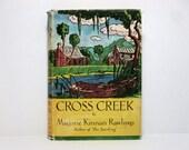 bCross Creek By Marjorie Kinnan Rawlings 1942 Vintage Book