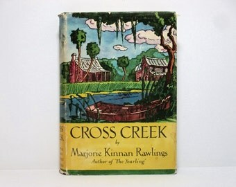 Cross Creek By Marjorie Kinnan Rawlings 1942 Vintage Book