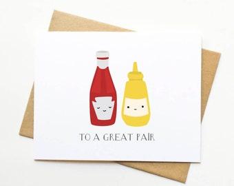 SALE - Ketchup and Mustard Wedding Anniversary Love Card