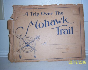 Early Trip Over the Mohawk Trail Deerfield, Mass Booklet