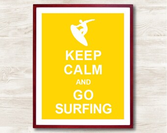 Keep Calm and Go Surfing - Instant Download, Typographic Print, Inspirational Quote, Keep Calm Poster, Animal Art Print, Kitchen Decor