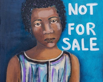 NOT FOR SALE, an 11 x 14 print of a child slave