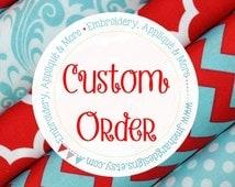 Custom Order for Carol G. (Einstiens)
