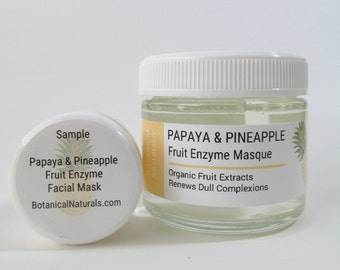 Sample Face Mask, Papaya Pineapple Enzyme,  Natural Skin Care