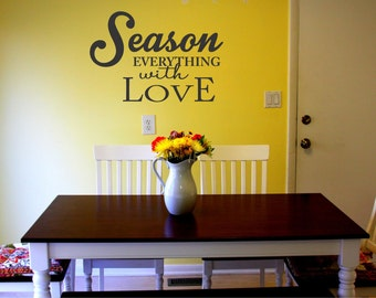 Season Everything With Love Home Decor Kitchen Dining Room Wall Art Sticker Gift Mural Cooking Decor Coffee Chef DIY Quote Sign Foodie Art