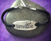 Hand stamped pewter bracelet - Just breathe - empower - support - awareness - leather bracelet - customize with your word(s) - great gift