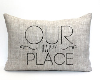 """our happy place pillow, throw pillow, word pillow, phrase pillow, christmas gift - """"Our Happy Place"""""""